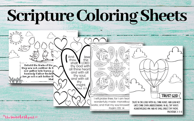Printable Bible Verse Coloring Pages For Kids & Adults ~ The Sweetest Part