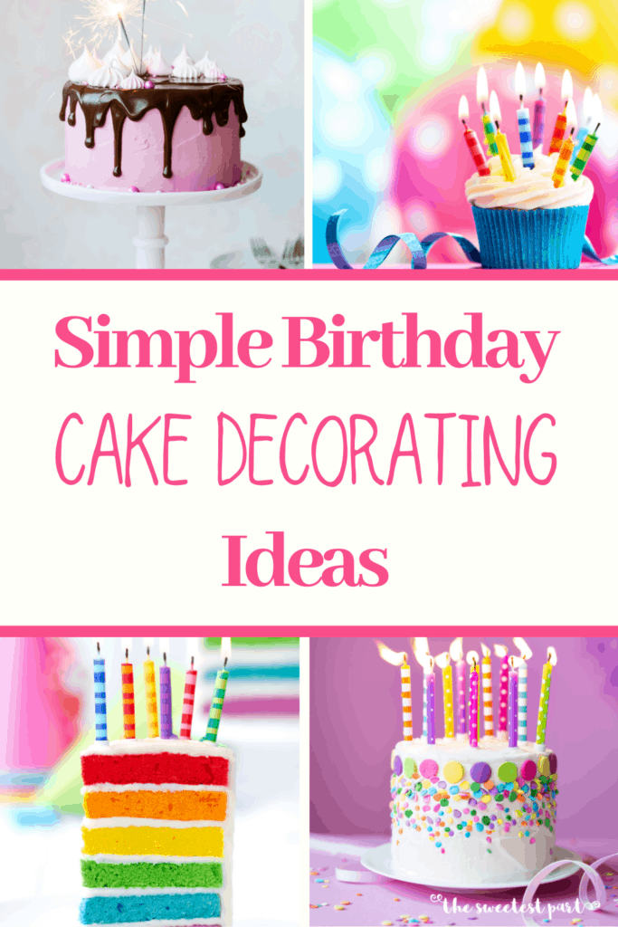 Miraculous Simple Birthday Cake Decorating Ideas That Anyone Can Do The Funny Birthday Cards Online Elaedamsfinfo